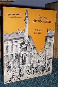 Livre ancien Savoie - Scènes chambériennes - Gougain Michel