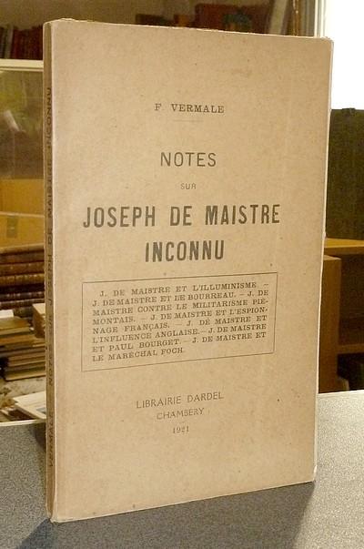 Livre ancien Savoie - Notes sur Joseph de Maistre Inconnu - Vermale François