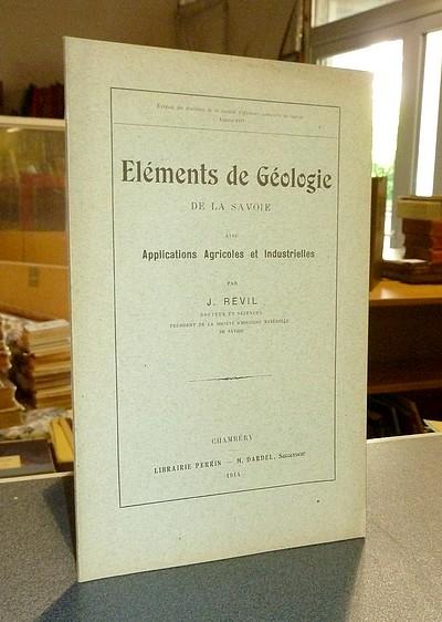 Livre ancien Savoie - Éléments de Géologie de la Savoie avec Applications Agricoles et... - Révil, J.