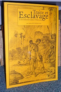 Livre ancien Savoie - Traite et esclavage. Une histoire dans l'histoire - Ryckebusch Jackie