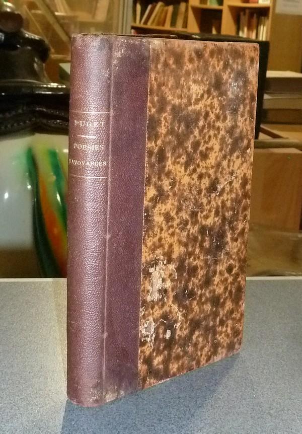 Livre ancien Savoie - Poèsies Savoyardes - Jeunesse et âge mur. Tome Premier : Jeunesse - Puget Alfred