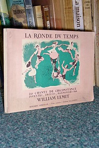 Livre ancien - La ronde du temps, 60 chants de circonstance - Lemit William