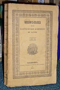 Livre ancien Savoie - Mémoires de la Société Académique (Académie Royale) de Savoie. Tome VIII,... - Société Académique de Savoie - Académie Royale de Savoie