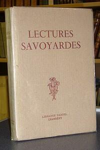 Livre ancien Savoie - Lectures savoyardes. Extraits géographiques et historiques choisis par J.... - Collectif