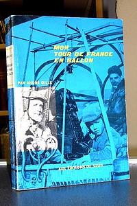 Livre ancien - Mon tour de France en ballon - Gille André