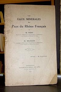 Livre ancien Savoie - Les eaux minérales des Pays du Rhône Français - Piéry, M. & Milhaud, M.