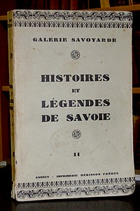 Livre ancien Savoie - Histoire et Légendes de Savoie. 2e série. Quelques regards sur Annecy et ses... - Duffresne Jean
