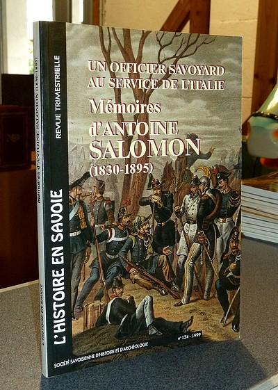 Livre ancien Savoie - Mémoires d'Antoine Salomon (1830-1895). Un officier savoyard au service de... - Salomon, Antoine