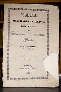Livre ancien Savoie - Eaux minérales alcalines d'Evian et minérales, ferrugineuses, acidulées... - Andrier, Docteur F.