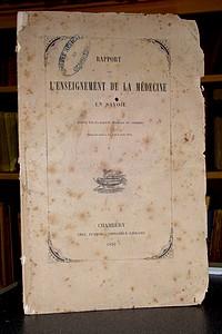Livre ancien Savoie - Rapport sur l'enseignement de la médecine en Savoie - Société Médicale de Chambéry