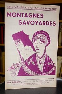 Livre ancien Savoie - Montagnes Savoyardes (Valse) - Boisjot Charles