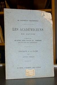 Livre ancien Savoie - Les académiciens de Savoie et après eux, les savants, poètes, écrivains... - Dessaix Antony
