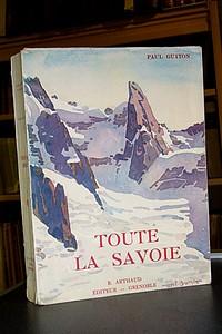 Livre ancien Savoie - Toute la Savoie - Guiton Paul