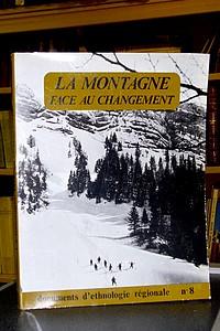 Livre ancien Savoie - La montagne face au changement. Observation du changement social et culturel -