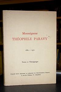 Livre ancien Savoie - Monseigneur Théophile Paravy 1882-1970. Textes et témoignages -