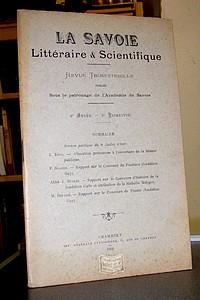 Livre ancien Savoie - La Savoie Littéraire & Scientifique, 4è année, 2è trimestre, 1909 - La Savoie Littéraire & Scientifique