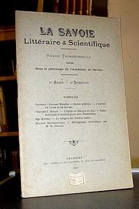 Livre ancien Savoie - La Savoie Littéraire & Scientifique, 6è année, 3è trimestre 1911 - La Savoie Littéraire & Scientifique