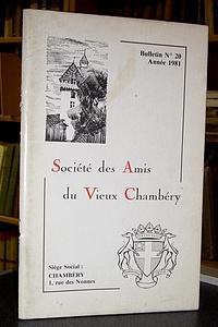 Livre ancien Savoie - Bulletin n° 20, 1981, de la Société des Amis du Vieux Chambéry - Amis du Vieux Chambéry