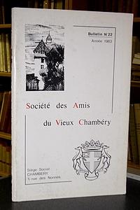 Livre ancien Savoie - Bulletin n° 22, 1983, de la Société des Amis du Vieux Chambéry - Amis du Vieux Chambéry