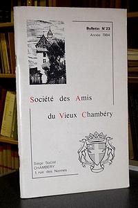 Livre ancien Savoie - Bulletin n° 23, 1984, de la Société des Amis du Vieux Chambéry - Amis du Vieux Chambéry