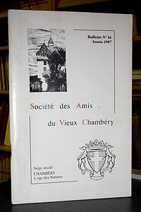 Livre ancien Savoie - Bulletin n° 26, 1987, de la Société des Amis du Vieux Chambéry - Amis du Vieux Chambéry