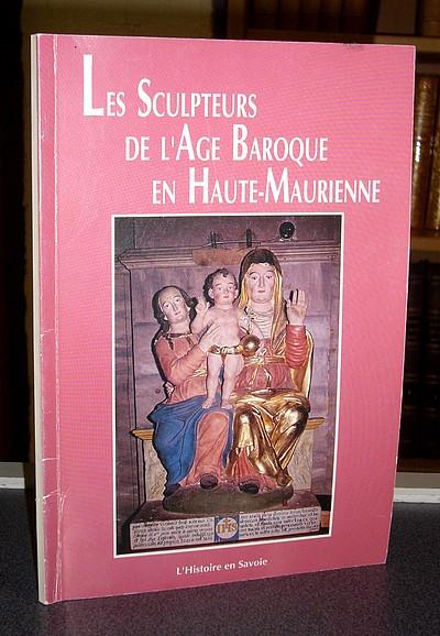 Livre ancien Savoie - Les sculpteurs de l'âge baroque en Haute-Maurienne - Milleret René
