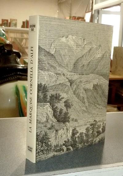 Livre ancien Savoie - La marquise Cornélia d'Alfi, ou le Lac d'Annecy et ses environs - Sue Eugène