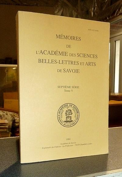 Livre ancien Savoie - Mémoires de l'Académie des Sciences, Belles-Lettres et Arts de Savoie.... - Académie des Sciences Belles-Lettres et Arts de Savoie