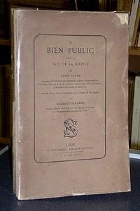 Livre ancien Savoie - Le Bien Public pour le Fait de la Justice - Favre René