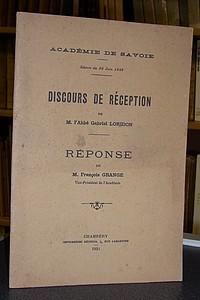 Livre ancien Savoie - Discours de Réception de l'abbé Gabriel Loridon à l'Académie de Savoie dans... - Loridon, Abbé Gabriel & Grange, François