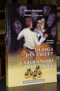 Livre ancien Savoie - Les contes fantastiques d'Arvillard : la Saga des Taguet - La folanshri dlou... - Grasset Pierre