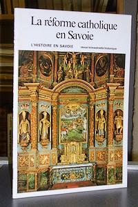 Livre ancien Savoie - La réforme catholique en Savoie - Grosperrin Bernard