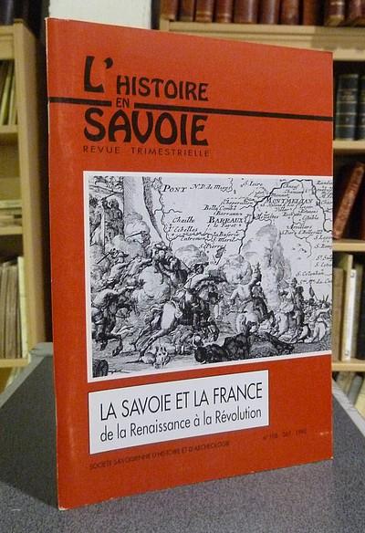 Livre ancien Savoie - La Savoie et la France de la Renaissance à la Révolution - Grosperrin Bernard