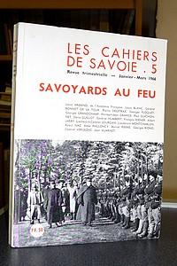 Livre ancien Savoie - Savoyards au feu. Les cahiers de Savoie N°5 - Cahiers de Savoie (Les)