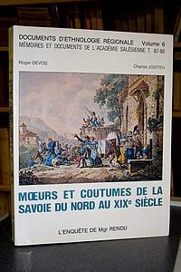 Livre ancien Savoie - Moeurs et coutumes de la Savoie du Nord au XIXe siècle - Rendu, Mgr & Devos, Roger & Joisten, Charles