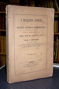 Livre ancien Savoie - 4ème Bulletin annuel de la Société centrale d'agriculture du Département de... - Bonjean J.