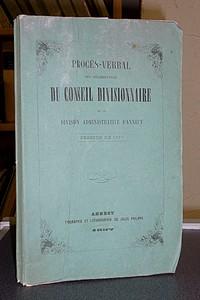 Livre ancien Savoie - Procès-verbal des délibèrations du Conseil Divisionnaire de la Division... -