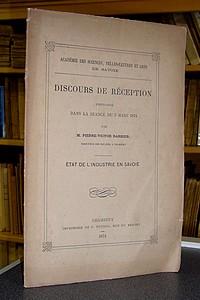Livre ancien Savoie - État de l'Industrie en Savoie - Discours de réception prononcé dans la... - Barbier, Pierre Victor
