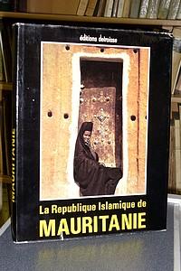 Livre ancien - République Islamique de Mauritanie. Un reportage... - Renaudeau Michel