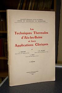 Livre ancien Savoie - Les techniques thermales d'Aix-les-Bains et leurs applications cliniques - Berthier, L. & Blanc, L.-G. & Joly L.