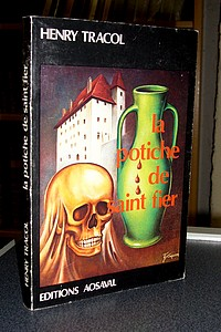 Livre ancien Savoie - La potiche de Saint-Fier - Tracol Henry