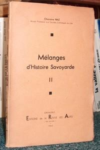 Livre ancien Savoie - Mélanges d'Histoire savoyarde. Tome II - Naz Chanoine