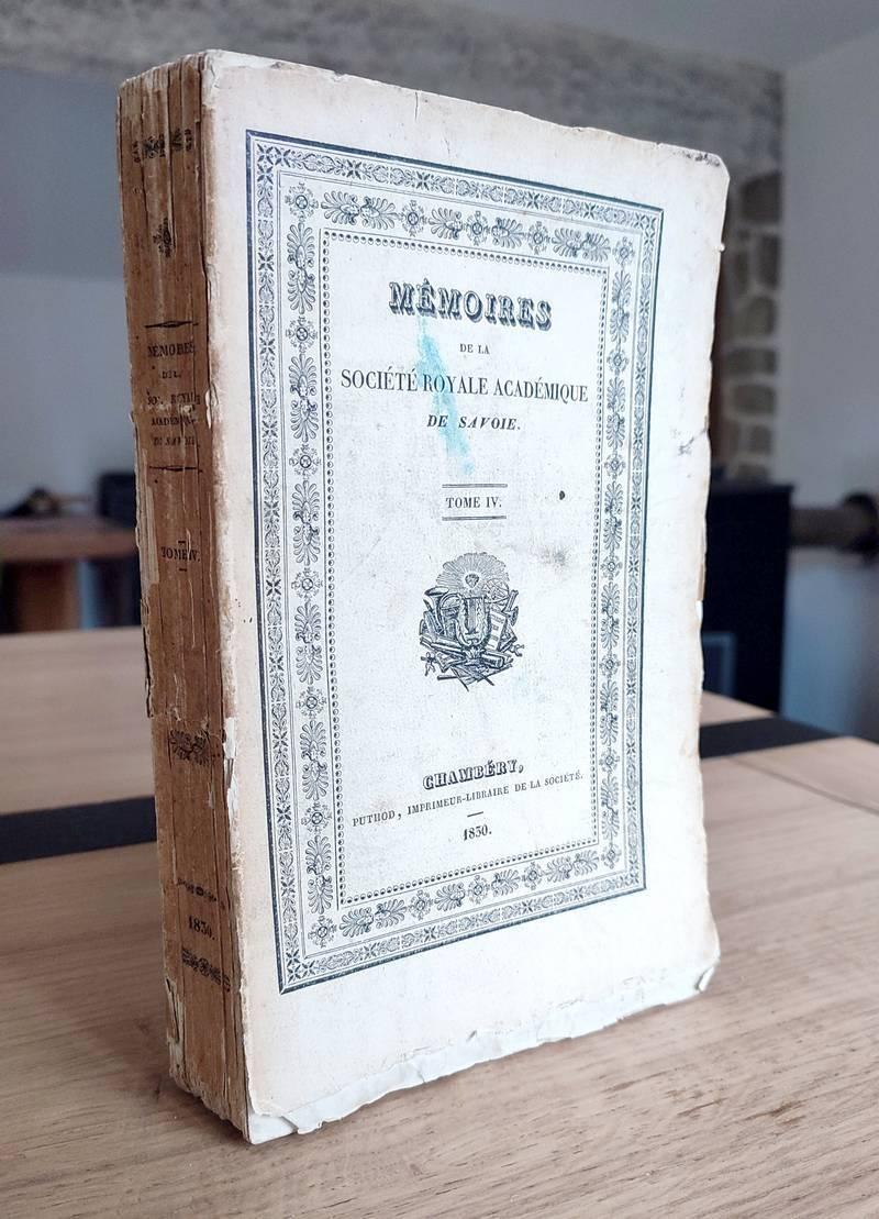 Livre ancien Savoie - Mémoires de la Société Royale Académique (Académie) de Savoie. Tome IV,... - Société Académique de Savoie - Académie Royale de Savoie