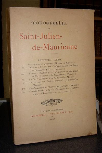 Livre ancien Savoie - Monographie de Saint Julien de Maurienne (1re partie) - Mougin & Minoret & Belin