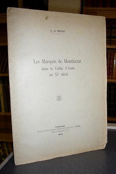 Livre ancien Savoie - Les Marquis de Montferrat dans la vallée d'Aoste au XIe siècle - Frutaz, F.G.