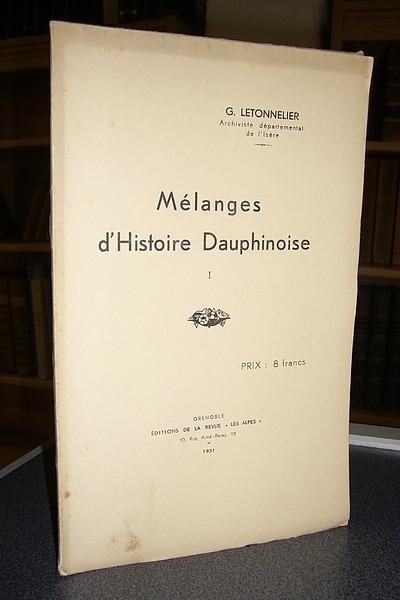 Livre ancien Savoie - Mélanges d'histoire Dauphinoise I - Letonnelier G.
