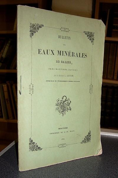 Livre ancien Savoie - Bulletin des eaux minérales de Salins, près Moutiers (Savoie) - Savoyen, Docteur L.