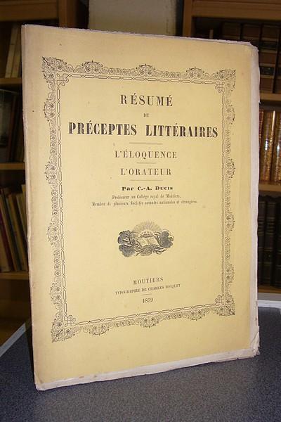 Livre ancien Savoie - Résumé de Préceptes littéraires - L'éloquence - L'orateur - Ducis C.-A.