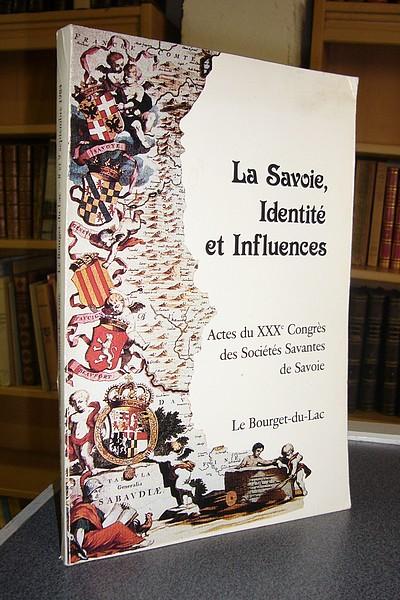 Livre ancien Savoie - La Savoie, Identité et Influences (La Savoie dans son environnement européen) - Collectif