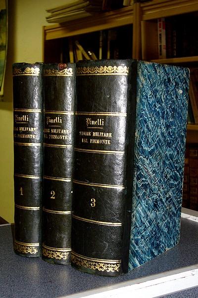 Livre ancien Savoie - Storia militare del Piemonte in continuazzione di quella des saluzzo cioé... - Pinelli, Ferdinando A.